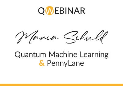 Quantum Machine Learning & PennyLane