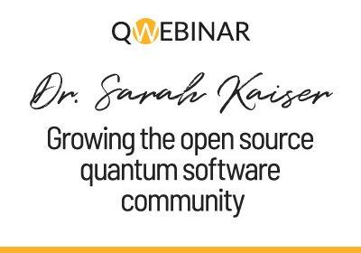 Our 6th QWebinar with Dr. Sarah Kaiser